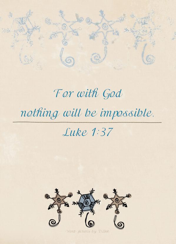 Luke 1;37