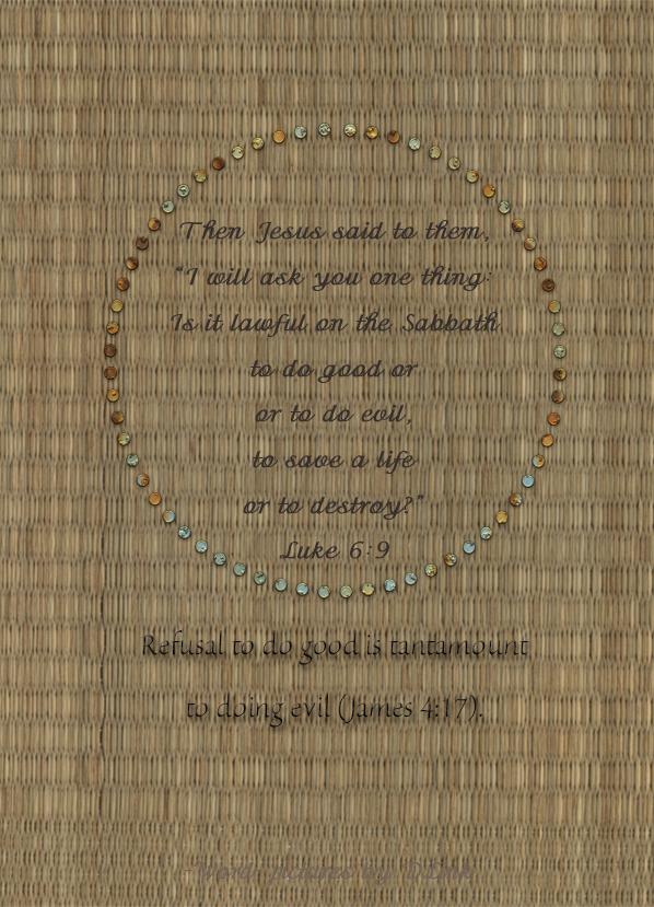 Luke 6;9