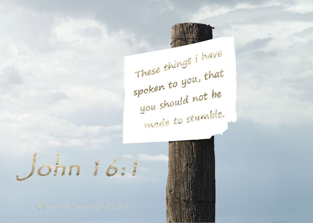 John 16;1