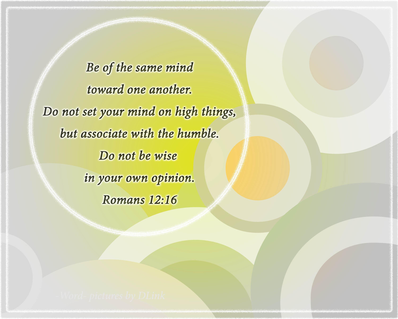 Romans 12;16