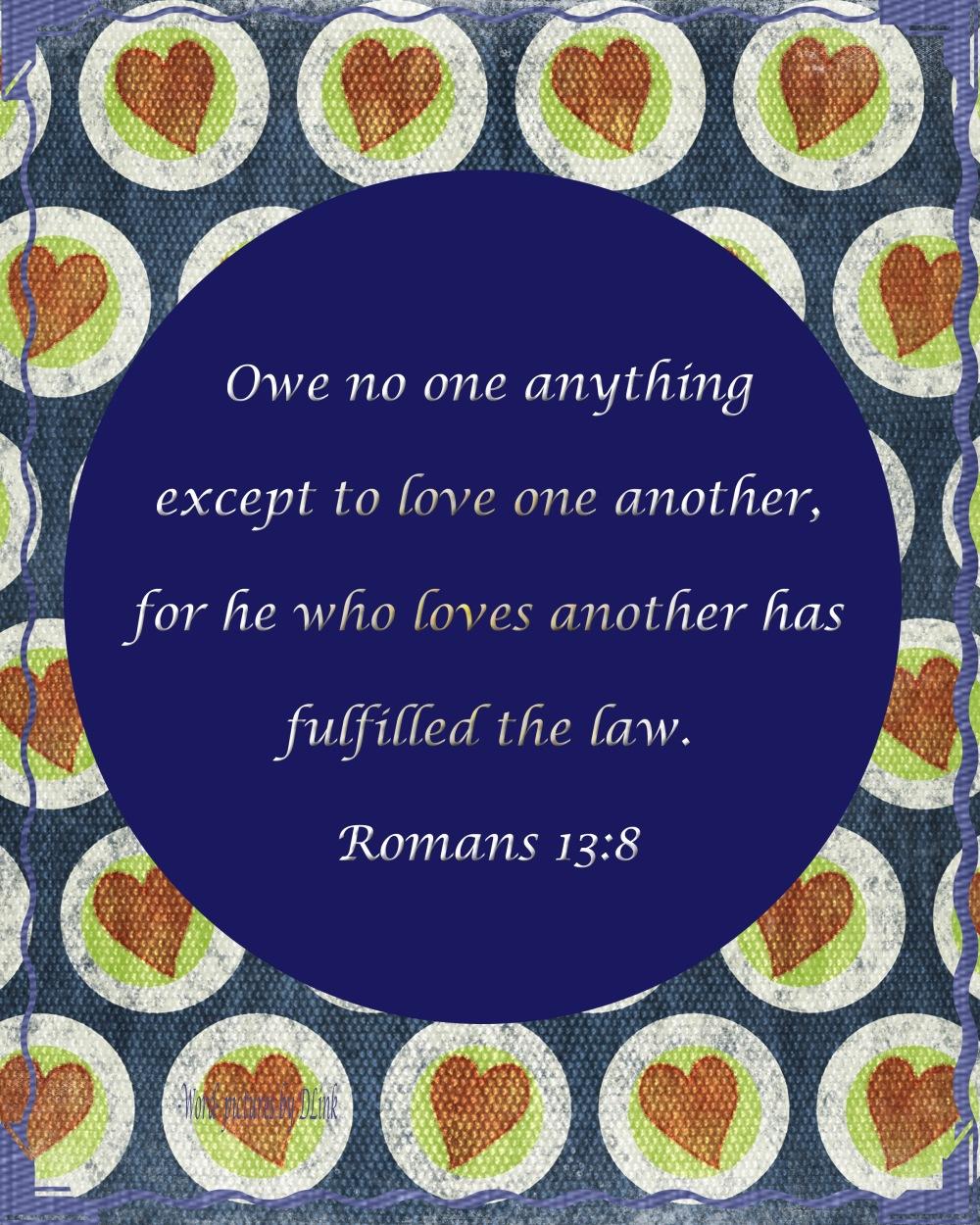 Romans 13;8