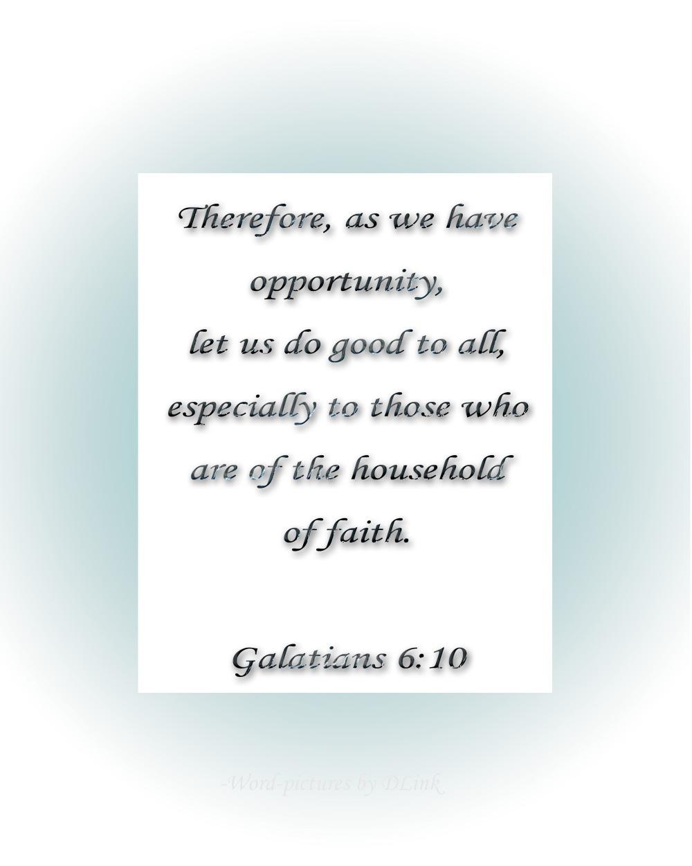 Galatians 6;10