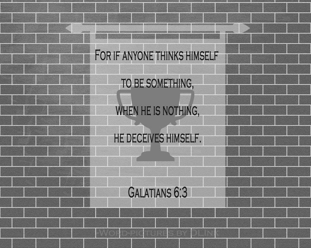 Galatians 6;3
