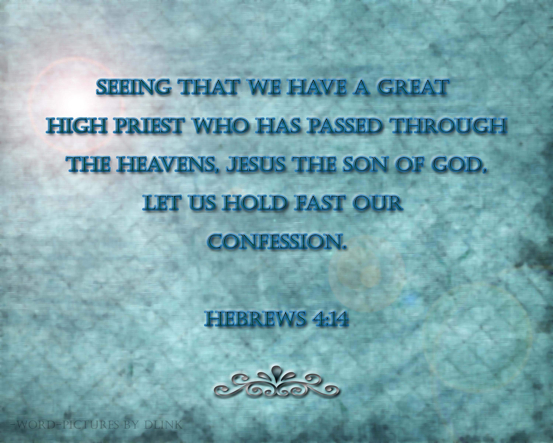 Hebrews 4;14