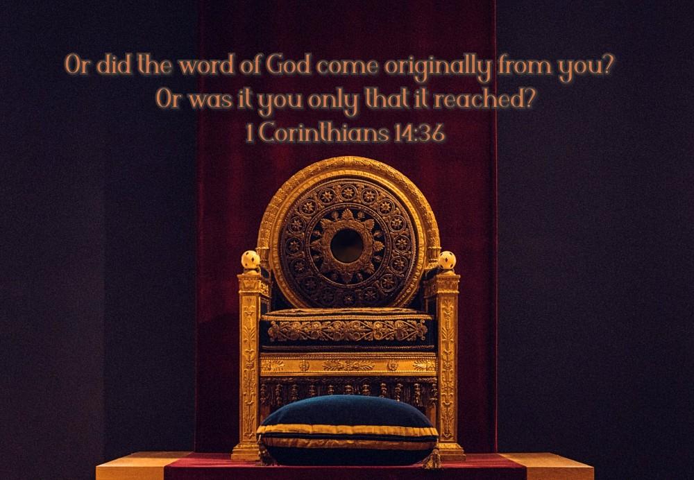1 Corin 14;36