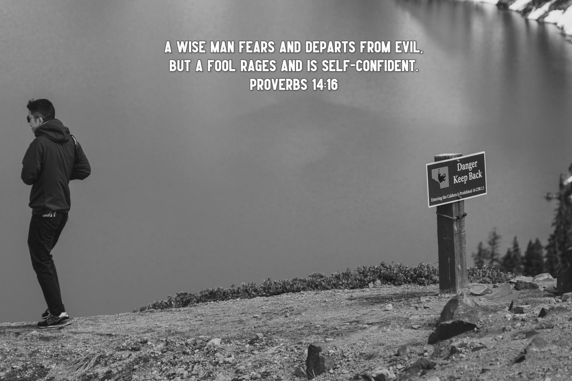Proverbs 14;16